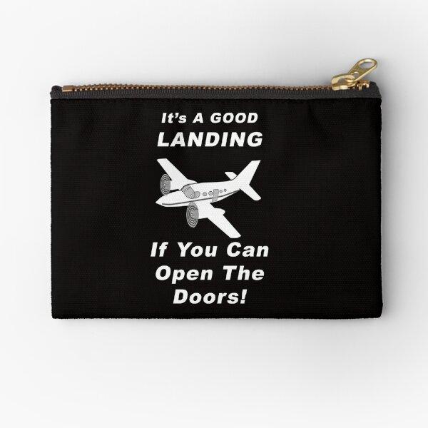 It's A Good Landing ---- If You Can Open The Doors! Zipper Pouch