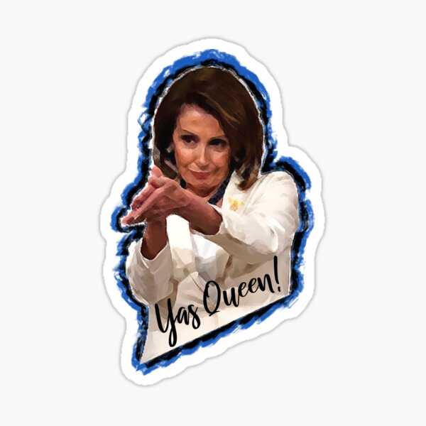 Yas Queen Nancy Pelosi Clap Meme Sticker Gifts Sticker