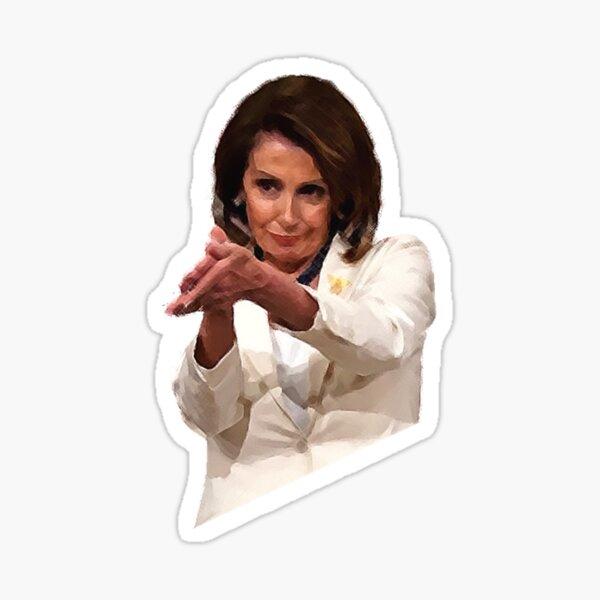 Funny Nancy Pelosi Clap Back Meme Political Sticker Gifts Sticker