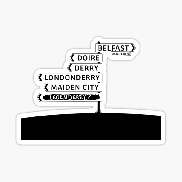 Derry/Londonderry - Belfast signposts Sticker