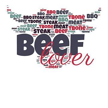 Beef Lover   Barbecue beef steak meat gift by DrokkWarez