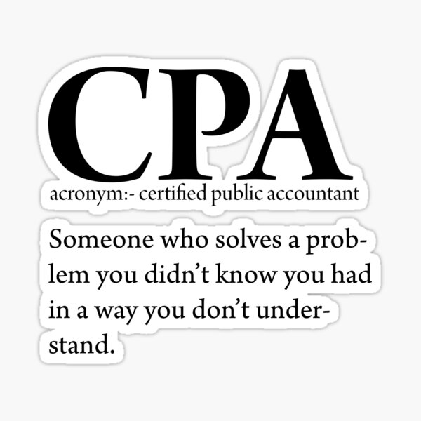 Funny CPA Certified Public Accountant Definition Tax Season Auditor Bookkeeping Sticker