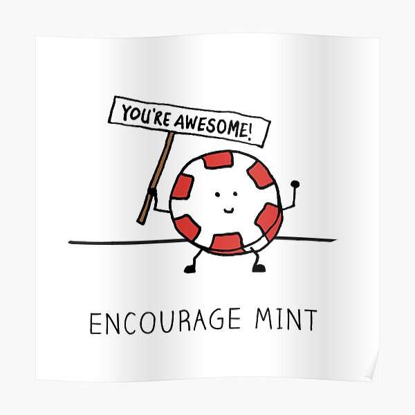 Encourage Mint - You're Awesome! Poster