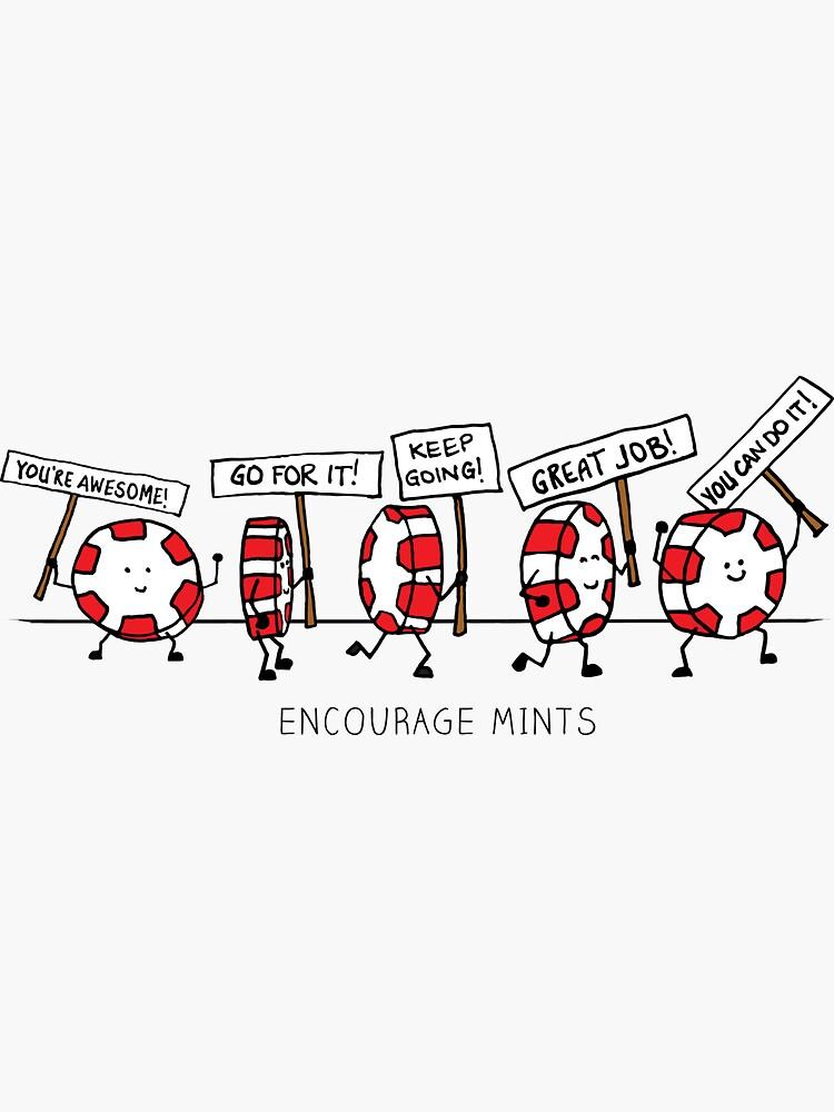 Encourage Mints Marching by Myfriendkarla