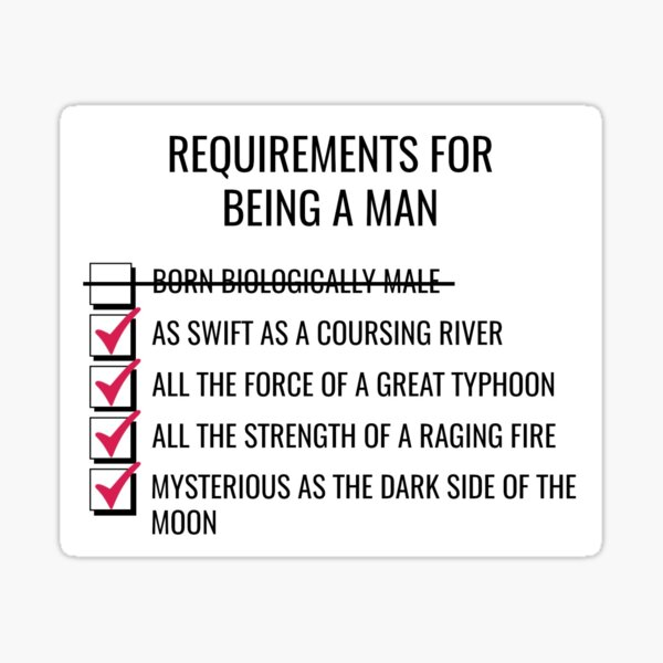 Requirements for Being a Man Sticker