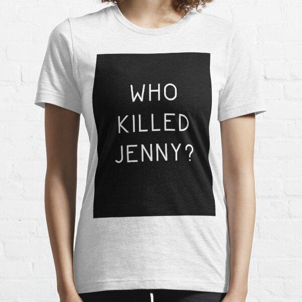 Wer hat Jenny umgebracht? Essential T-Shirt