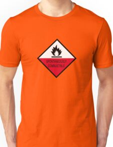 Spontaneously Combustible Unisex T-Shirt