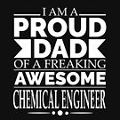 Proud Dad of an awesome Chemical Engineer by losttribe