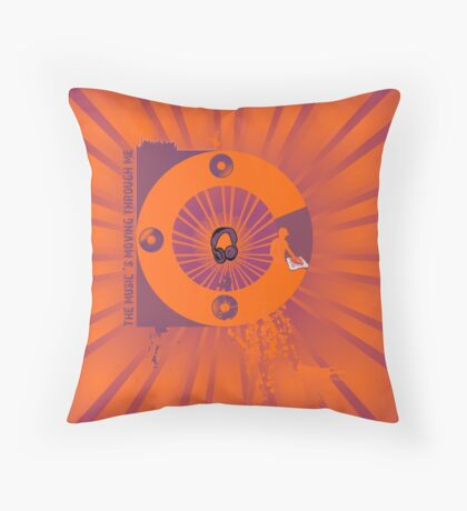 The Music's Moving Through Me Throw Pillow