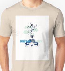 Dream Higher Unisex T-Shirt