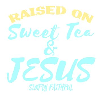 A special T-shirt design who loves sweets and is Faithfully praise God! For anyone who is sweet by Customdesign200