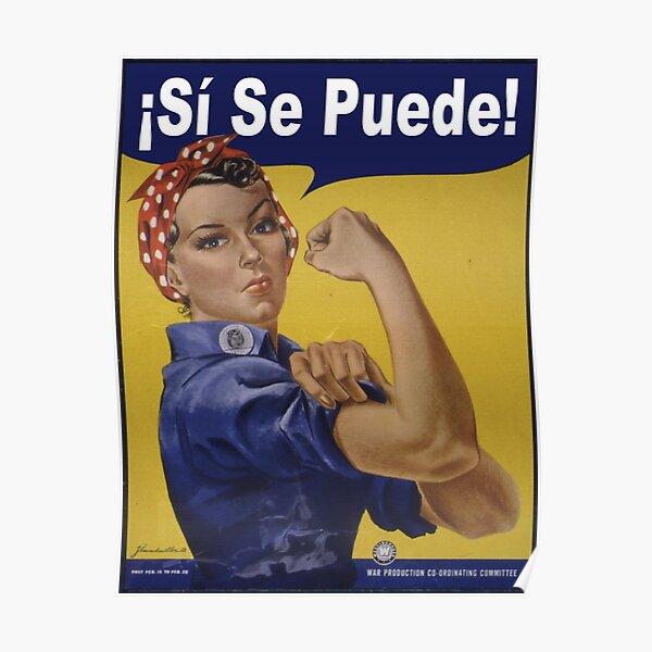 Rosie the Riveter - Sí, se puede! Poster