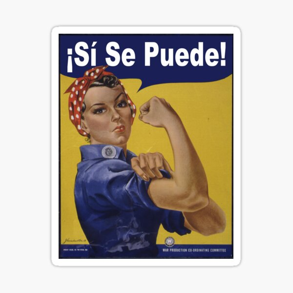Rosie la remachadora - Sí, se puede! Pegatina
