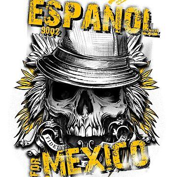Espanol for Mexico by stylebytara
