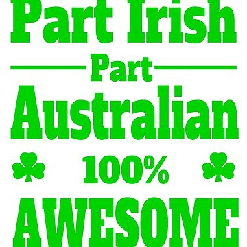 funny Australian Irish St Patricks' Day fun by headpossum