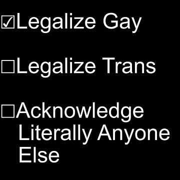 Legalize…? by transgirlgogo