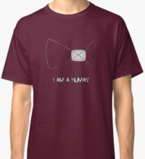 I Am A Human Classic T-Shirt