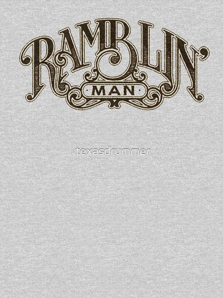 Ramblin' Man by texasdrummer