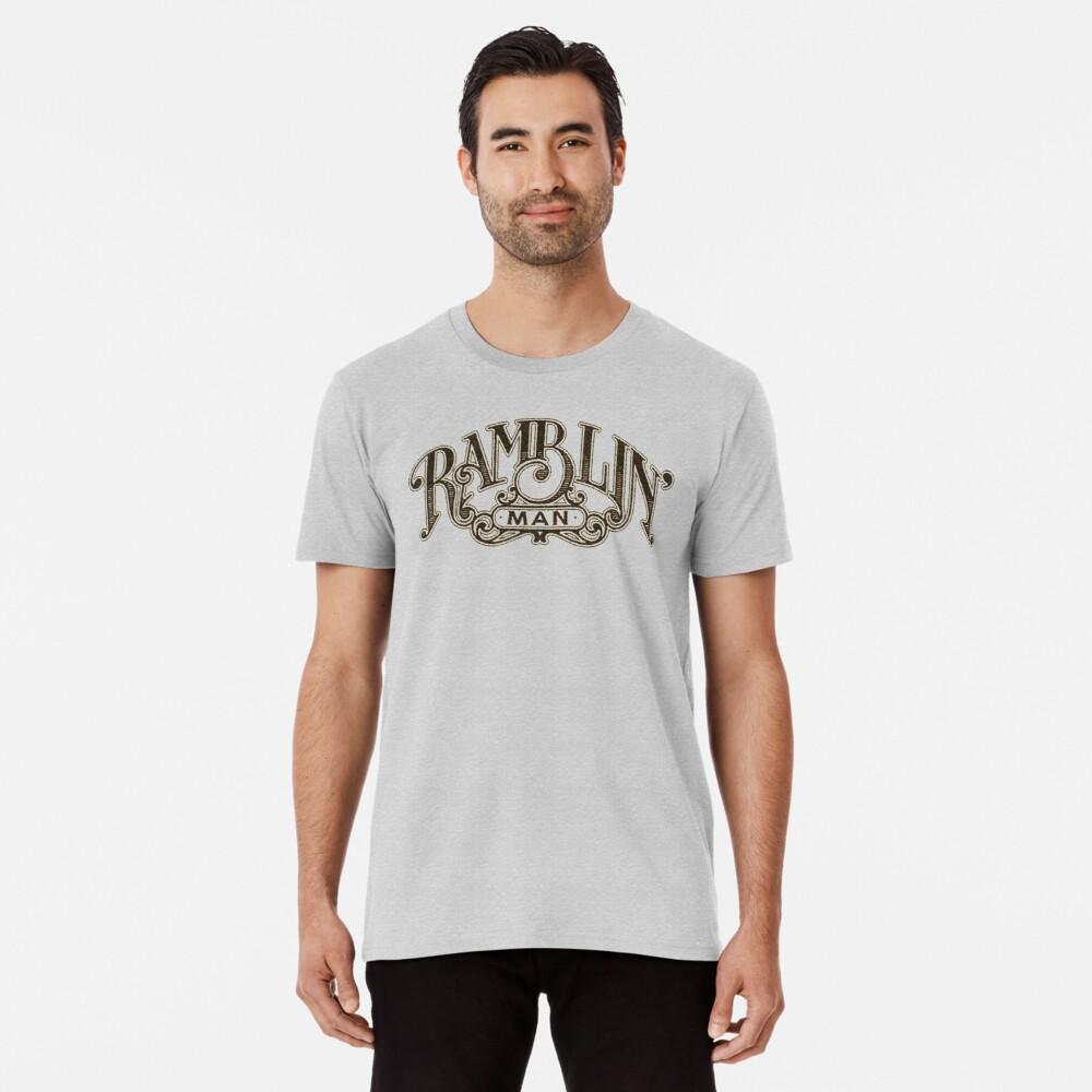 Ramblin' Man Premium T-Shirt