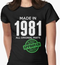 Made In 1981 All Original Parts - Quality Control Approved Women's Fitted T-Shirt