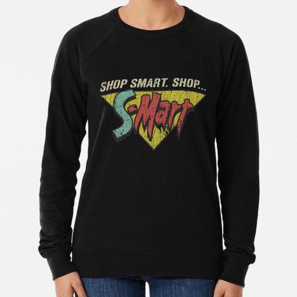 Shop Smart. Shop S-Mart! Lightweight Sweatshirt