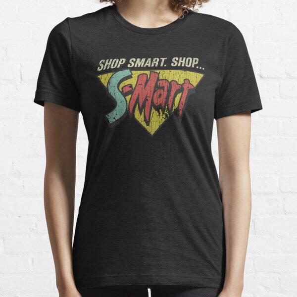 Shop Smart. Shop S-Mart! Essential T-Shirt