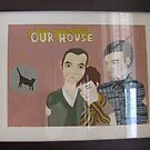 """Complete Work : """"Our house""""  by likefleetwood"""