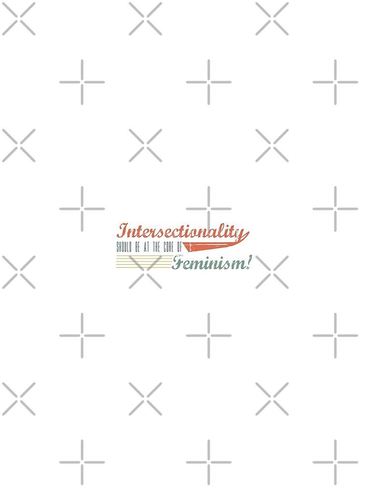 Intersektionalität sollte der Kern des Feminismus sein! von ohnomypaycheck