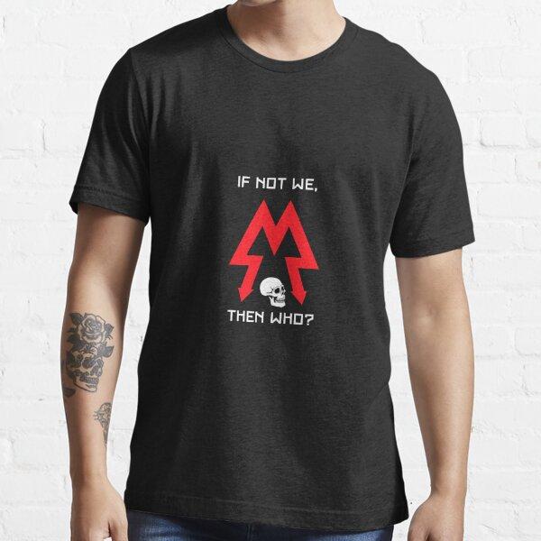 Wer dann? Essential T-Shirt