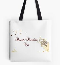 British Shorthair cat - star quality Tote Bag