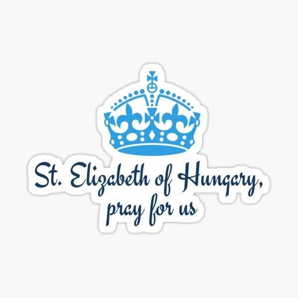 St. Elizabeth of Hungary Sticker