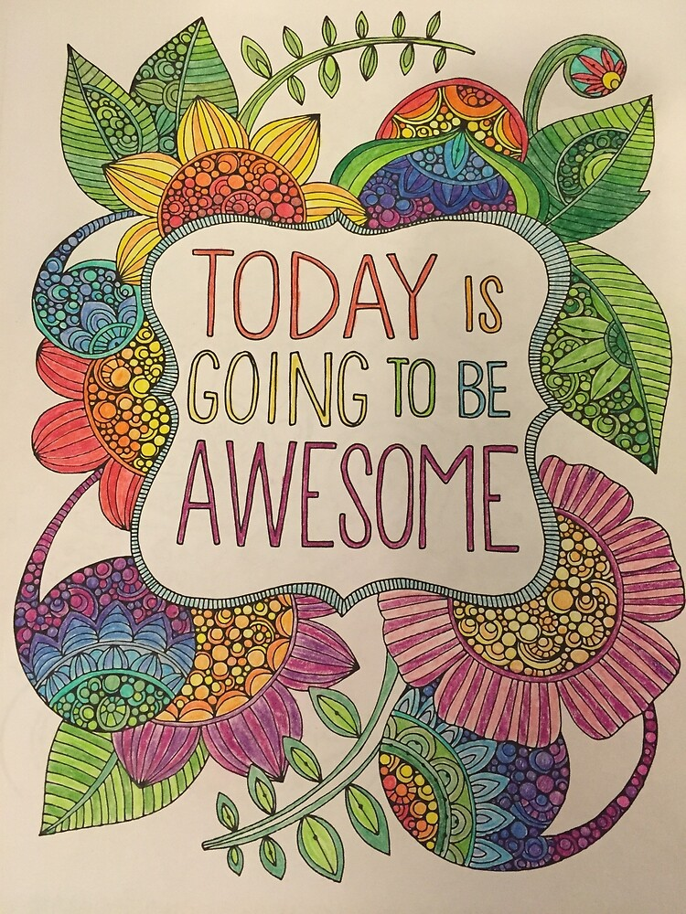 Today is going to be awesome! by Emmybenny