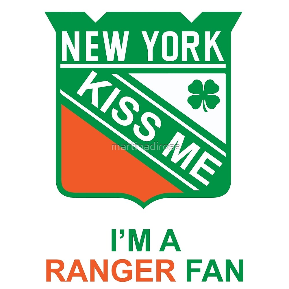 IRISH KISS ME RANGER FAN  by martinadirose