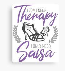 No necesito terapia. Solo necesito Salsa. Edición chicas. Lienzo