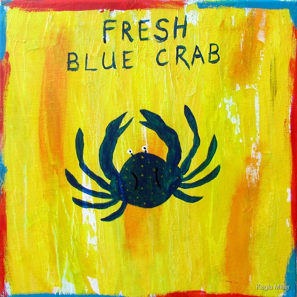 Fresh Blue Crab by Kayla Miller
