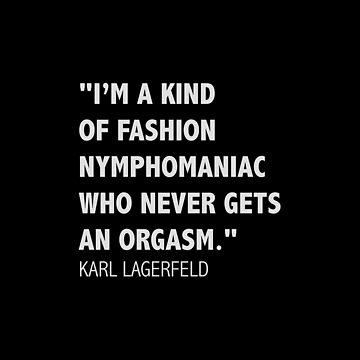 Lagerfeld's quote by hypnotzd