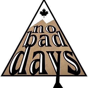 No Bad Days - Black | DopeyArt by DopeyArt