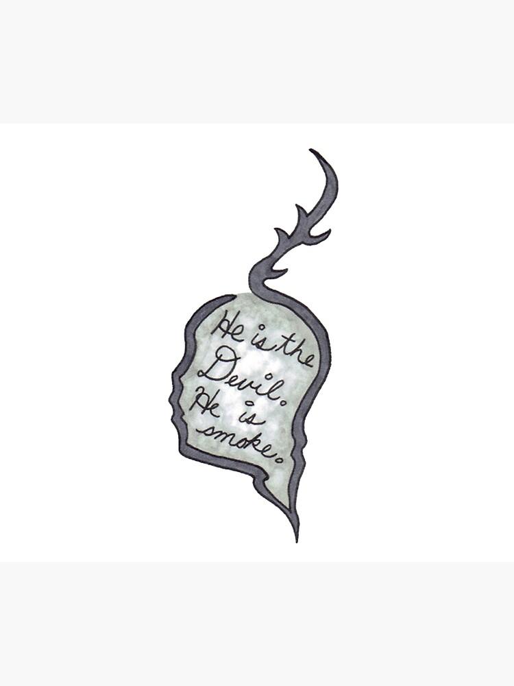 Hannibal - He Is the Devil, He is Smoke by Fullerverse