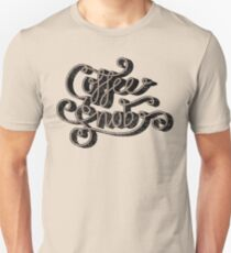 Coffee Snob Unisex T-Shirt