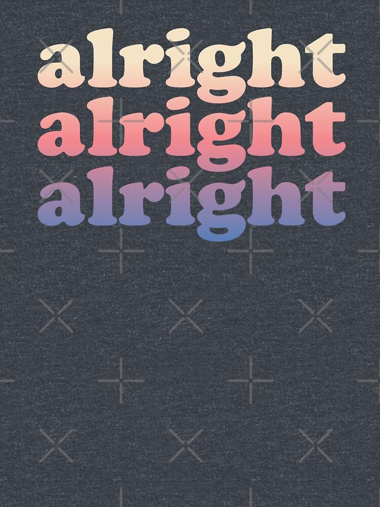 Matthew Mcconaughey Alright Alright Alright Shirt by STOREADAM