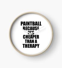 Paintball Cheaper Than a Therapy Funny Hobby Gift Idea Clock