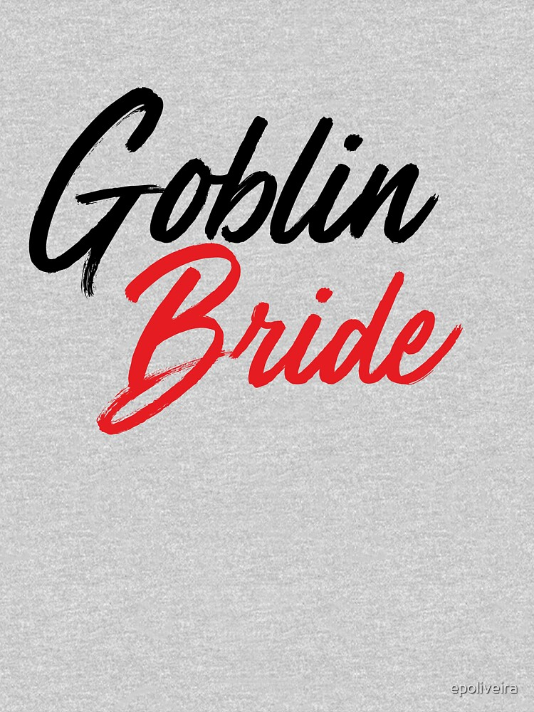 Goblin Bride K drama by epoliveira