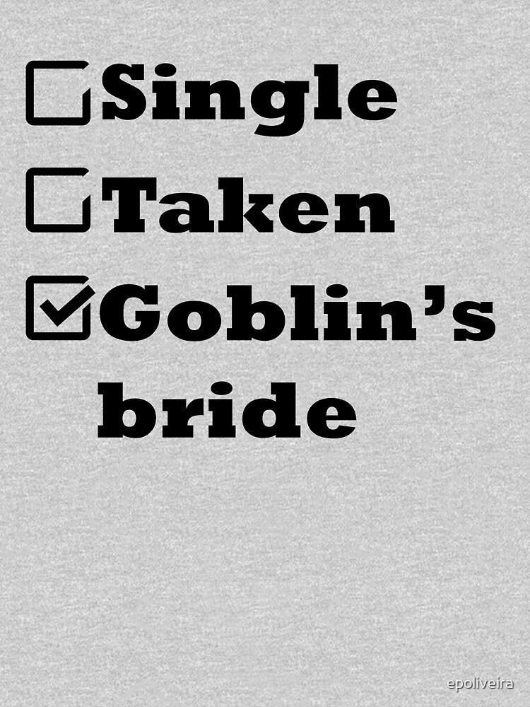 Single Taken Goblin's Bride by epoliveira