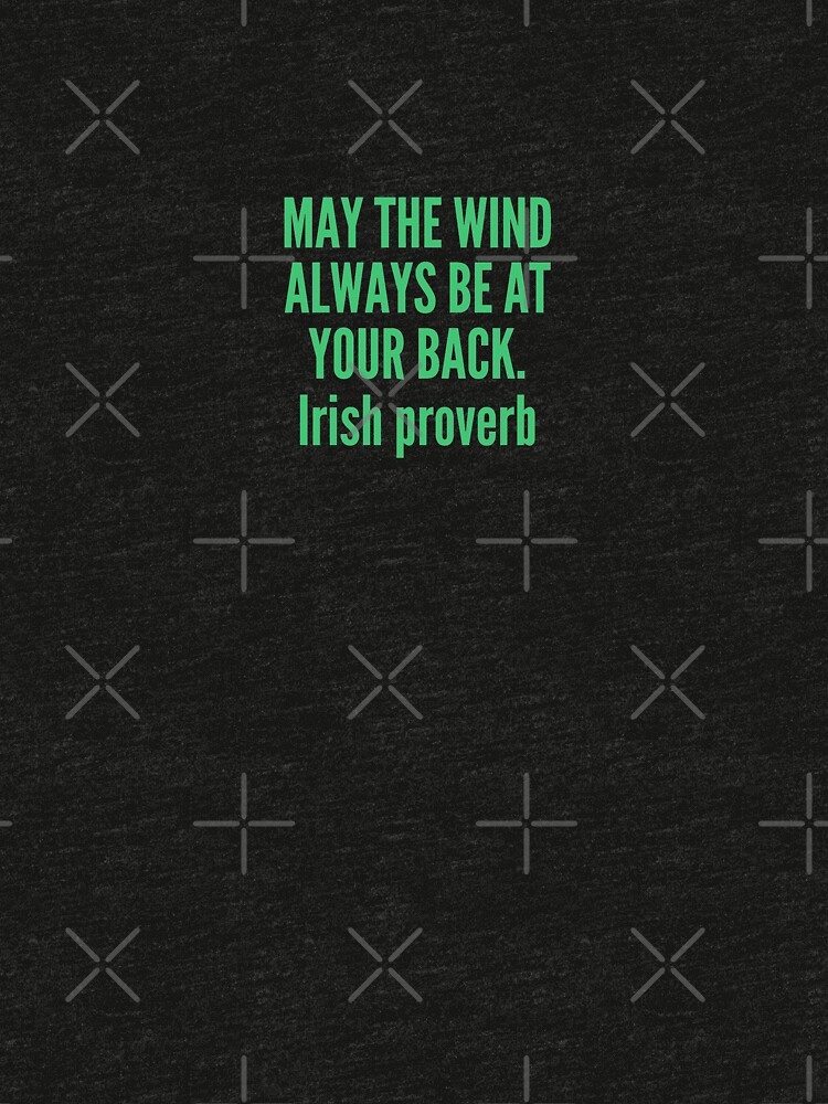 May the wind always be at your back von dkelemen