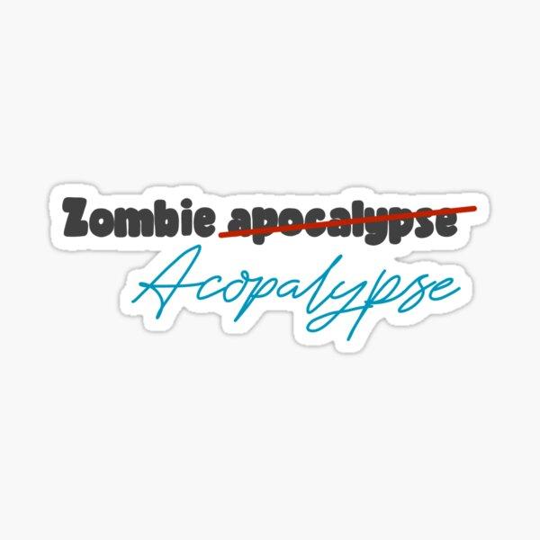 Zach Herron, zombie acopalypse  Sticker