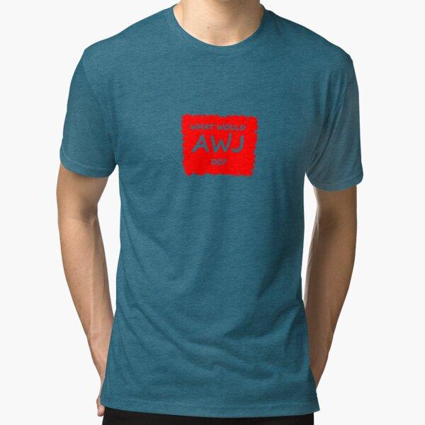 What Would Alun Wyn Jones Do?  Tri-blend T-Shirt