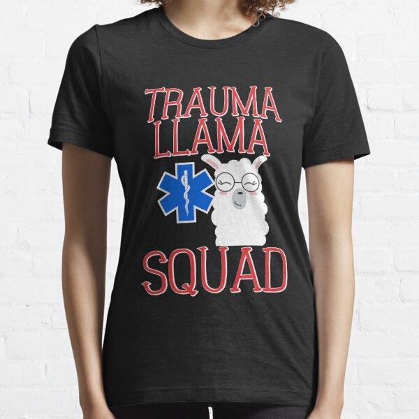 Funny Trauma Llama Squad EMS T Shirt Essential T-Shirt