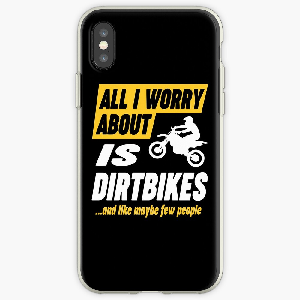 Dirtbike Lovers Worries Funny Quote iPhone Case & Cover