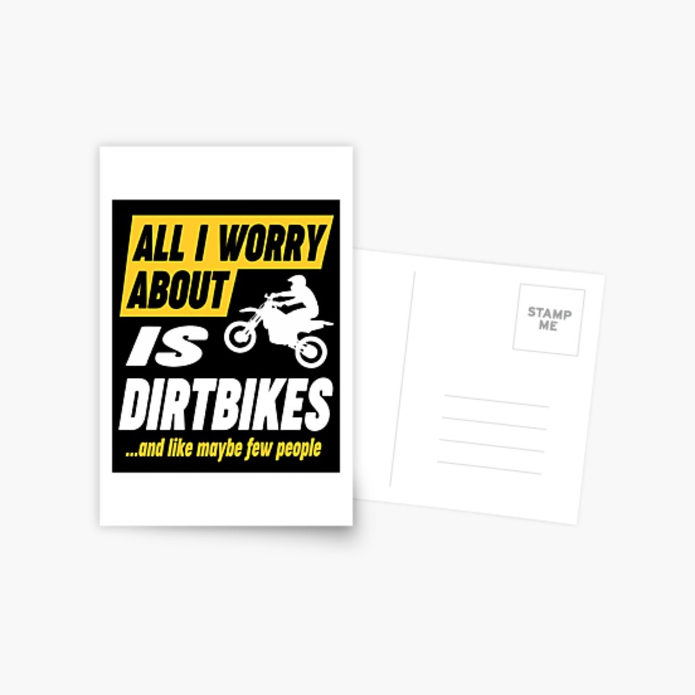 Dirtbike Lovers Worries Funny Quote Postcard