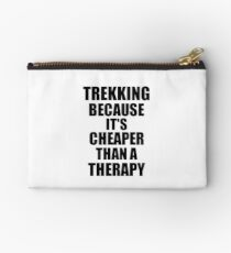 Trekking Cheaper Than a Therapy Funny Hobby Gift Idea Studio Pouch
